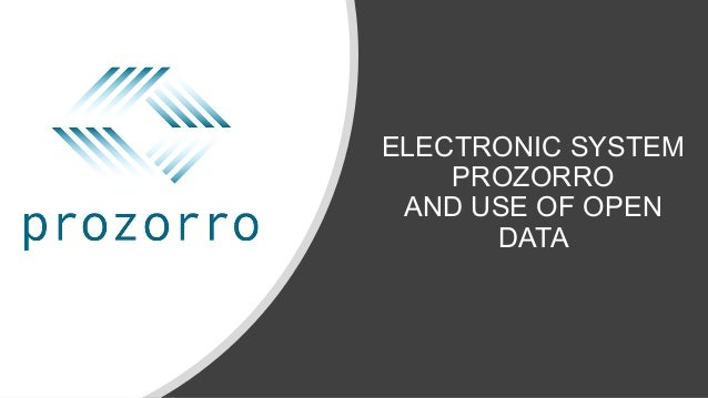 ELECTRONIC SYSTEM PROZORRO AND USE OF OPEN DATA