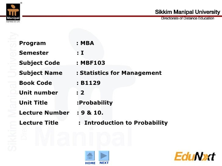 Program   : MBA  Semester   : I Subject Code    : MBF103 Subject Name   :   Statistics for Management Book Code  : B1129 U...