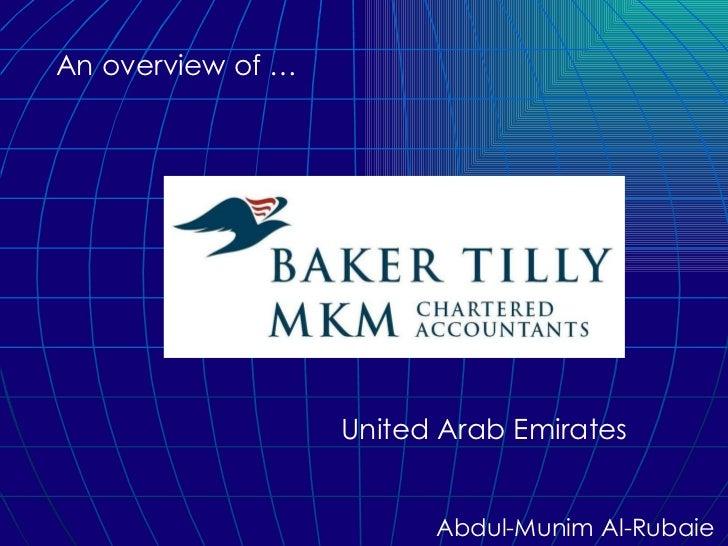 An overview of … United Arab Emirates Abdul-Munim Al-Rubaie