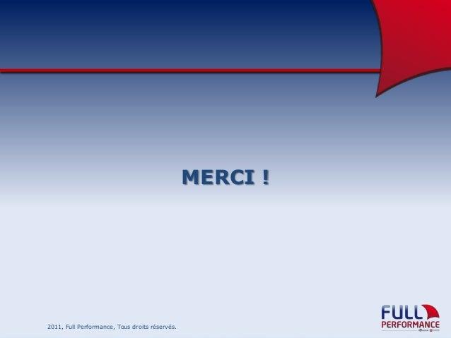 MERCI !  2011, Full Performance, Tous droits réservés.