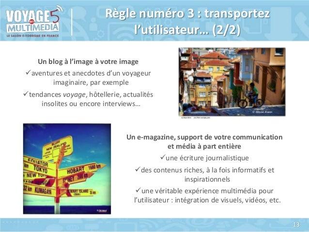 Règle numéro 3 : transportez l'utilisateur… (2/2) Un blog à l'image à votre image aventures et anecdotes d'un voyageur im...