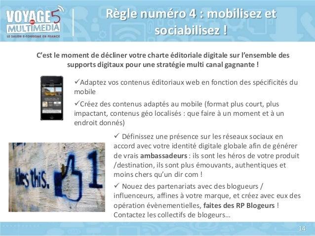 Règle numéro 4 : mobilisez et sociabilisez ! C'est le moment de décliner votre charte éditoriale digitale sur l'ensemble d...