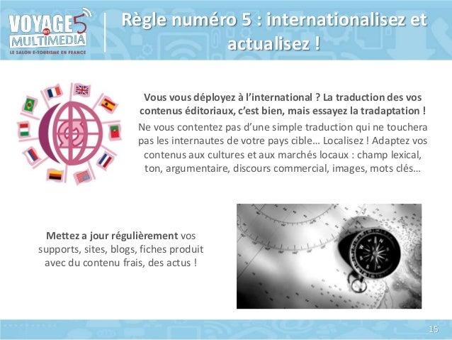 Règle numéro 5 : internationalisez et actualisez ! Vous vous déployez à l'international ? La traduction des vos contenus é...