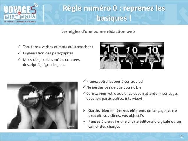 Règle numéro 0 : reprenez les basiques ! Les règles d'une bonne rédaction web  Ton, titres, verbes et mots qui accrochent...