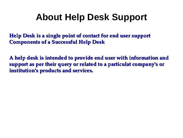 IT / Help Desk Support Service : Introduction, Advantage, Trend Slide 3