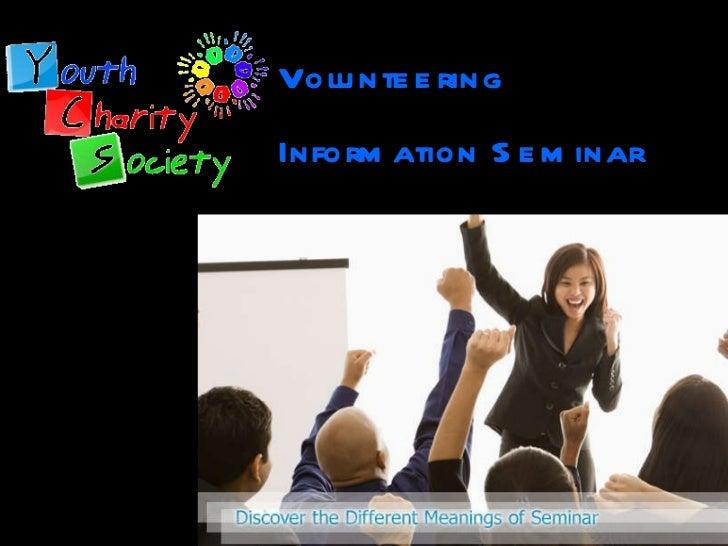 Volunteering  Information Seminar