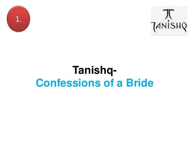 1.  TanishqConfessions of a Bride