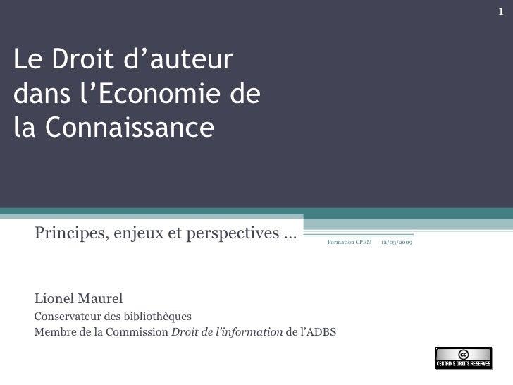 Le Droit d'auteur  dans l'Economie de  la Connaissance Principes, enjeux et perspectives … Lionel Maurel Conservateur des ...