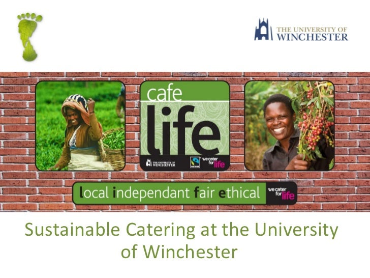Sustainable Catering at the University of Winchester