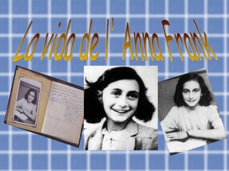 La vida de l' Anna Frank