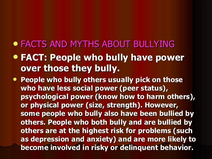 myths and facts about bullying Myths and misperceptions of child bullying, school phobia, harassment, no blame approach.
