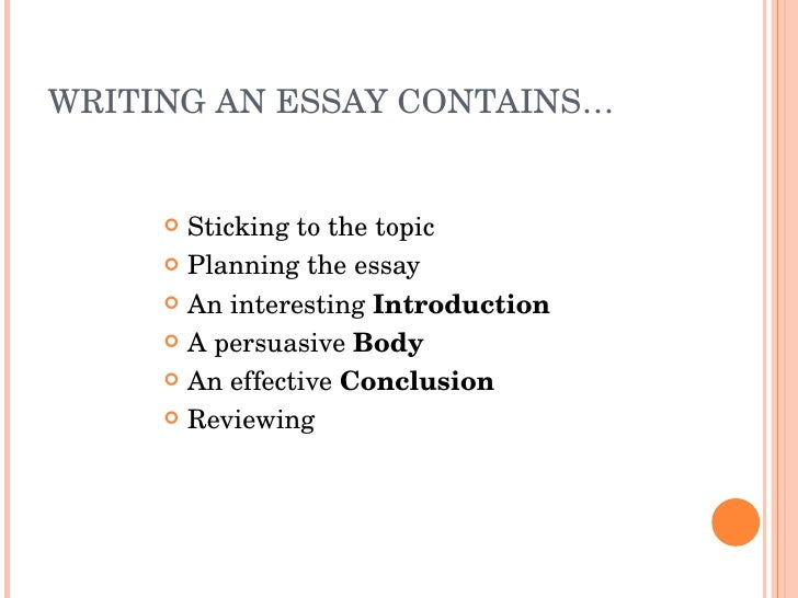 how to write a good essay  writing an essay contains