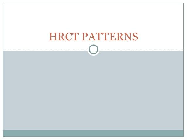 HRCT PATTERNS