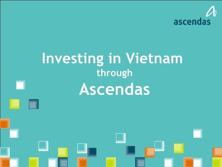 Investing in Vietnam  through Ascendas