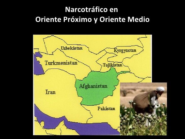 Narcotráfico en  Oriente Próximo y Oriente Medio