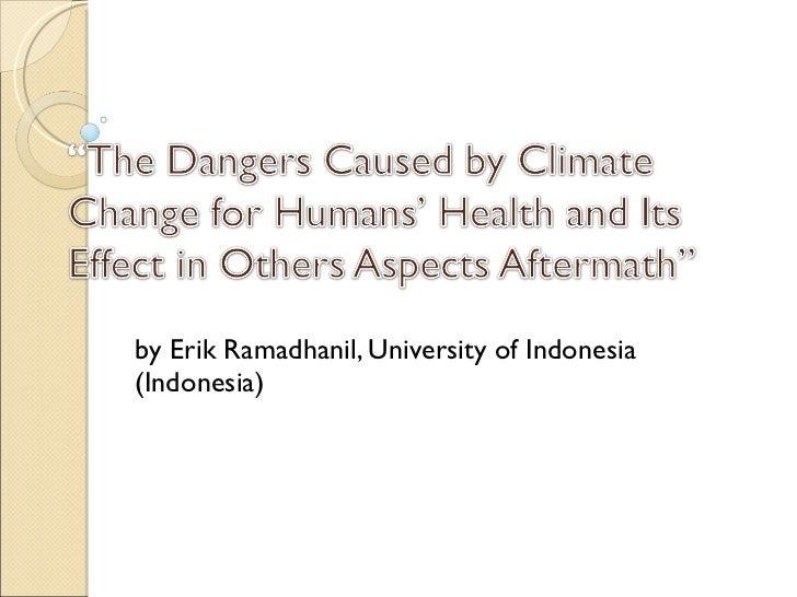 by Erik Ramadhanil, University of Indonesia (Indonesia)