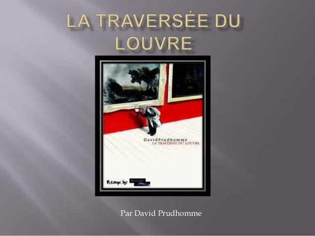 Par David Prudhomme