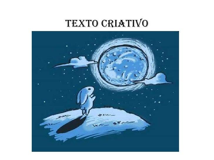TEXTO CRIATIVO<br />