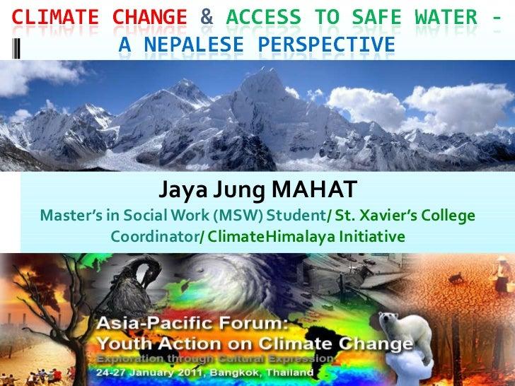 Jaya Jung MAHAT Master's in Social Work (MSW) Student / St. Xavier's College Coordinator / ClimateHimalaya Initiative