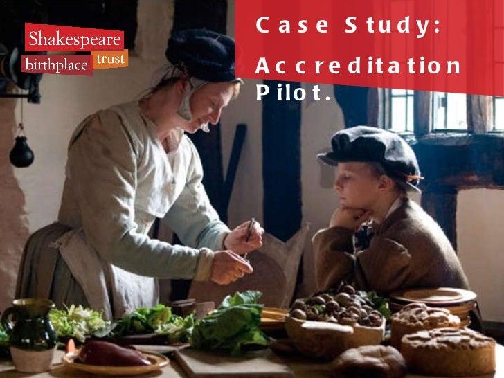 Case Study: Accreditation Pilot.