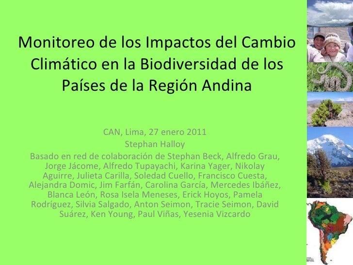 Monitoreo de los Impactos del Cambio Climático en la Biodiversidad de los Países de la Región Andina CAN, Lima, 27 enero 2...