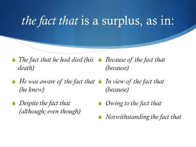 the fact that is a surplus, as in:
