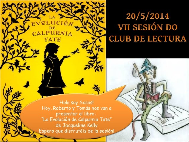 """Hola soy Socas! Hoy, Roberto y Tomás nos van a presentar el libro: """"La Evolución de Calpurnia Tate"""" de Jacqueline Kelly Es..."""