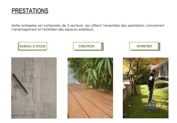 Notre entreprise est composée de 3 secteurs, qui offrent l'ensemble des prestations concernant l'aménagement et l'entretie...