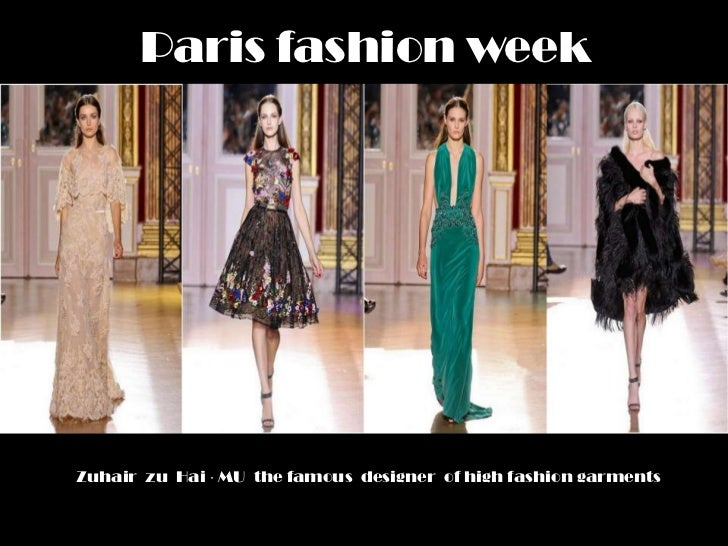 Paris fashion weekZuhair zu Hai · MU the famous designer of high fashion garments