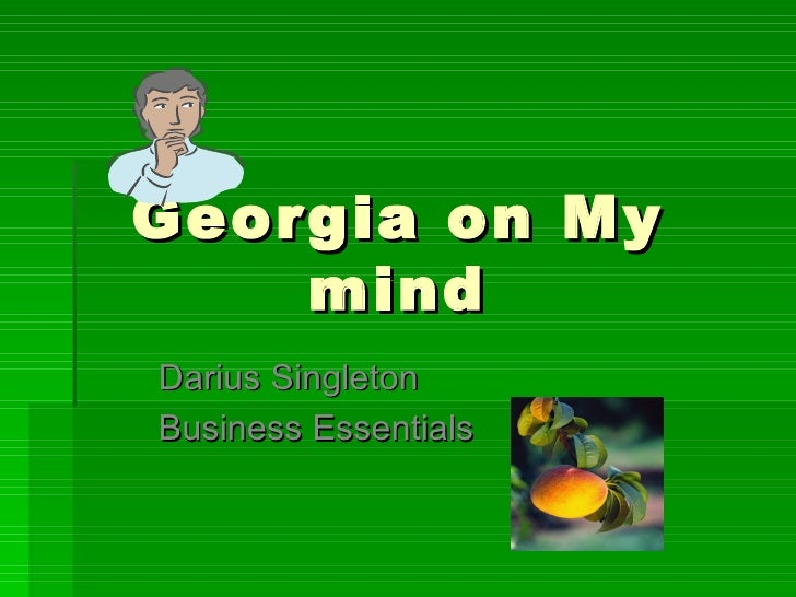 Georgia on My mind Darius Singleton Business Essentials