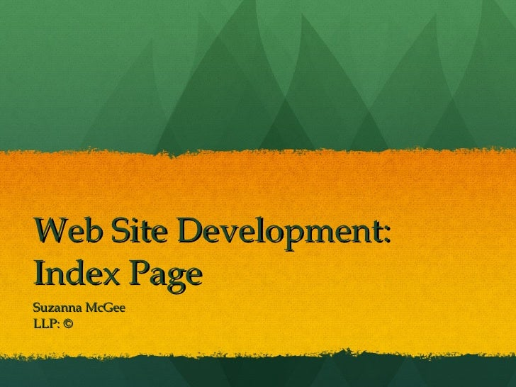 Web Site Development:  Index Page Suzanna McGee LLP: ©