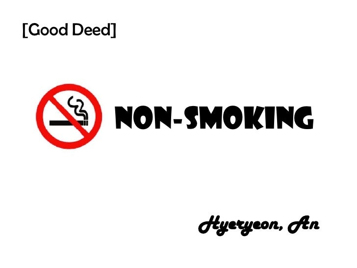 Non-smoking Hyeryeon, An [Good Deed]