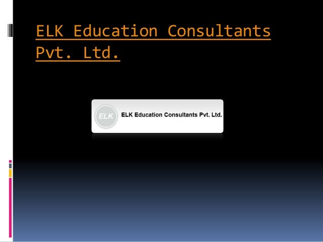 ELK Education ConsultantsPvt. Ltd.