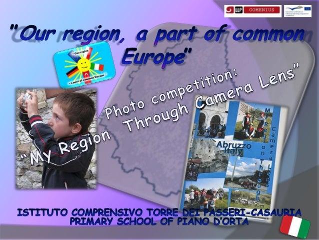 "My Region Through Camera Lens - Com Mult 2012/2014 ""Our region a part of common Europe"""