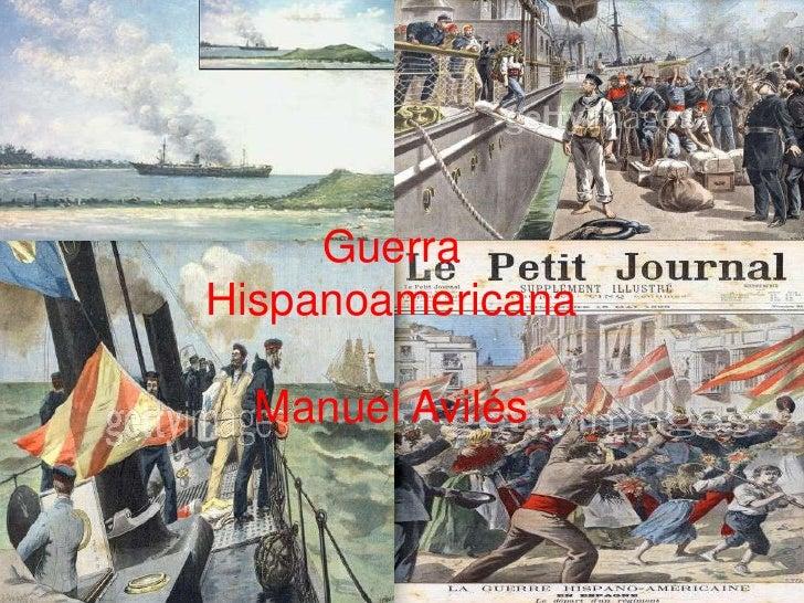 Guerra Hispanoamericana<br />Manuel Avilés<br />