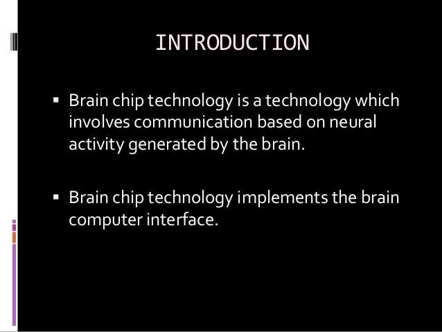 BRAIN CHIP TECHNOLOGY Slide 3