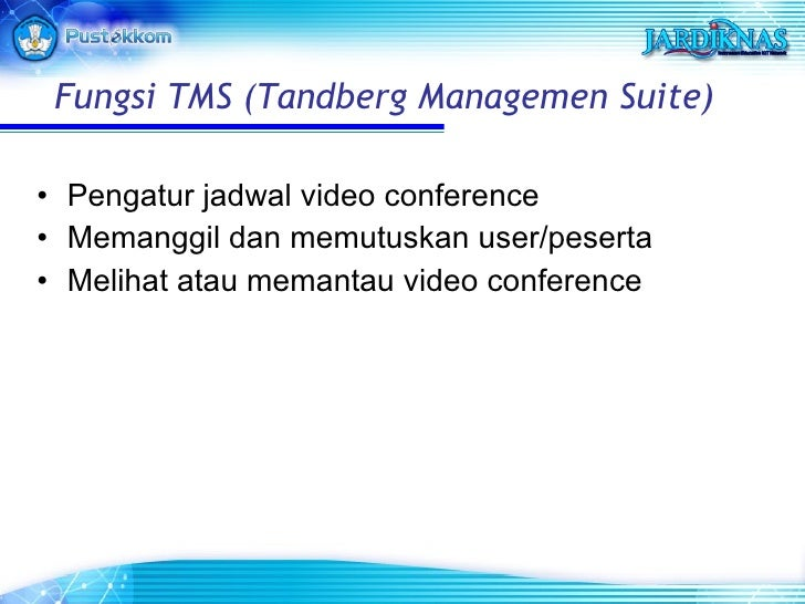 <ul><li>Pengatur jadwal video conference </li></ul><ul><li>Memanggil dan memutuskan user/peserta </li></ul><ul><li>Melihat...
