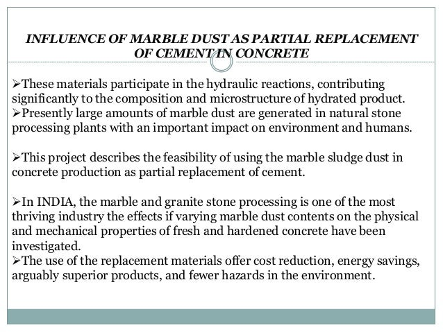 Properties Of Concrete : Impact of marble dust on cement concrete properties