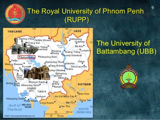 The University ofBattambang (UBB)9The Royal University of Phnom PenhThe Royal University of Phnom Penh(RUPP)(RUPP)
