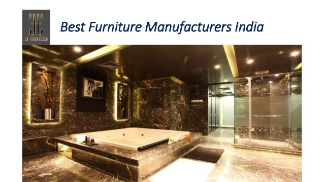 Best Furniture Manufacturers India ...