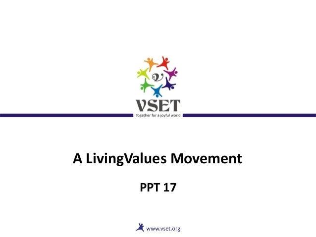 A LivingValues Movement PPT 17