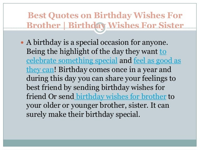 Best quotes on birthday wishes for brother | birthday wishes