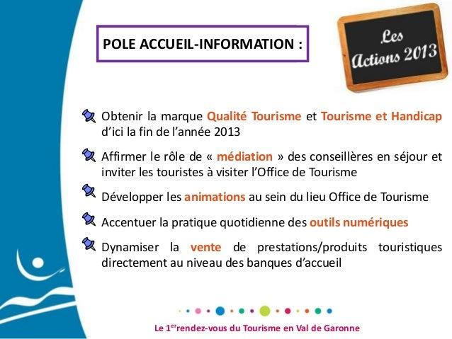 Pr sentation office de tourisme du val de garonne - Office du tourisme de peisey vallandry ...