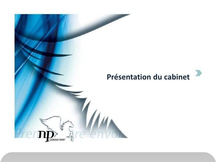 Présentation du cabinet<br />
