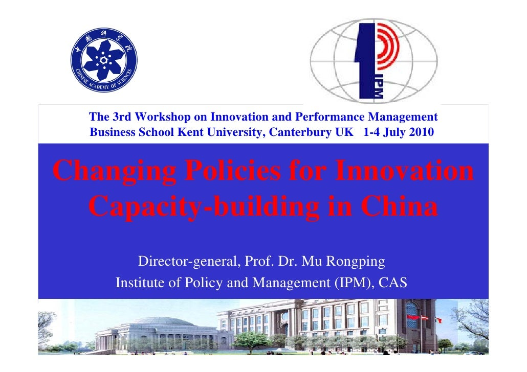 The 3rd Workshop on Innovation and Performance Management       Business School Kent University, Canterbury UK 1-4 July 20...
