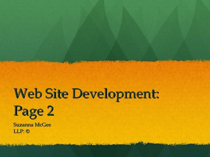Web Site Development:  Page 2 Suzanna McGee LLP: ©