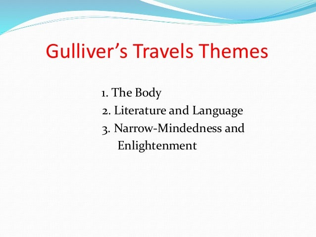 gullivers travels themes