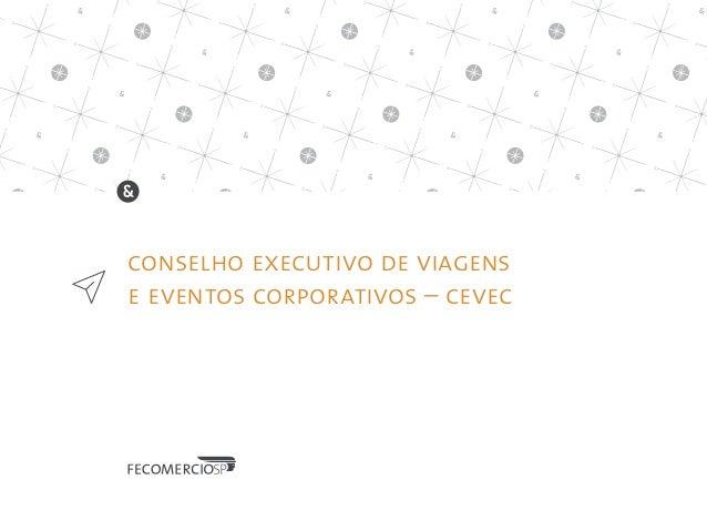 conselho executivo de viagens e eventos corporativos – cevec