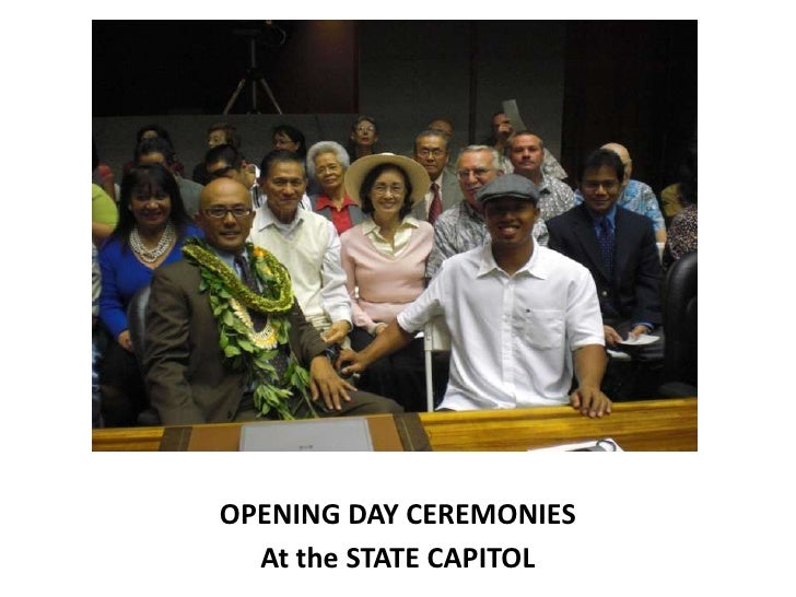 OPENING DAY CEREMONIES  At the STATE CAPITOL