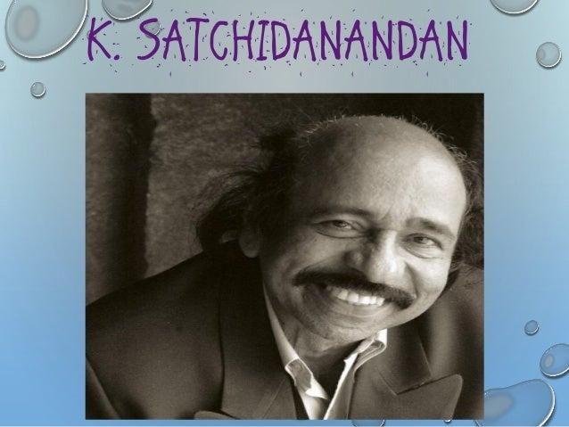 PROFILE OF THE AUTHOR  •KoyamparambathSatchidanandanwasbornin1946inPulloot,avillageinKodungallurintheThrissurdistrictofKer...